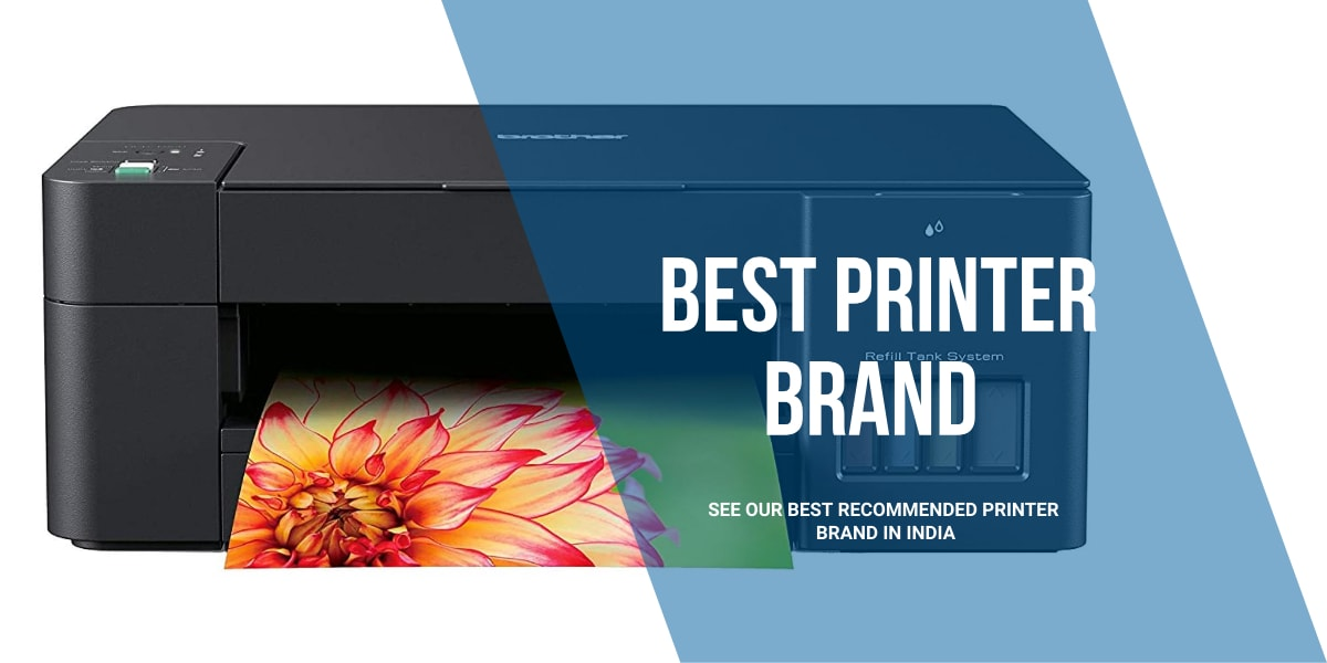Best Printer Brand in India 2021 And Top Class Printers